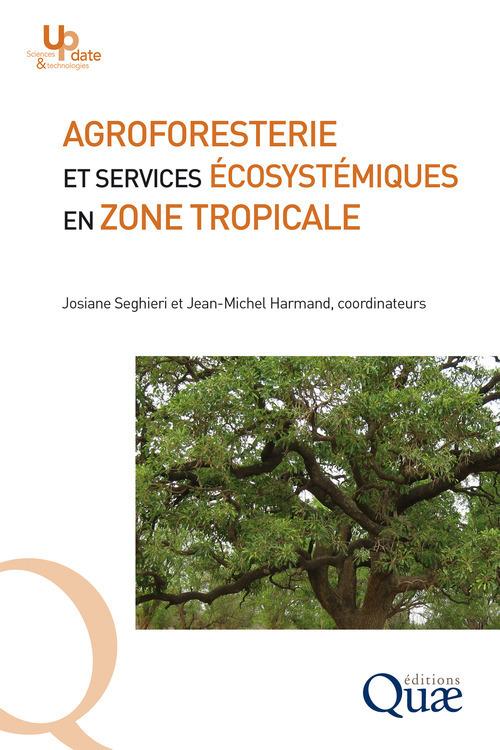 Agroforesterie et services écosystémiques en zone tropicale