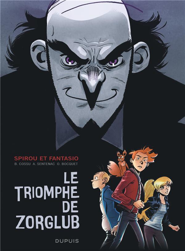 Les aventures de Spirou et Fantasio ; le triomphe de Zorglub