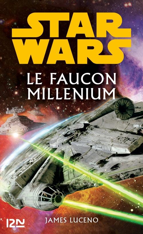 Star Wars ; le Faucon Millenium