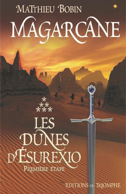Magarcane T.6 ; les dunes d'Esurexio, première étape