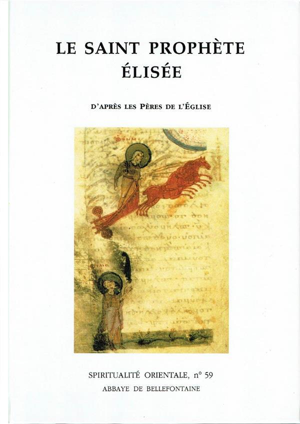 Le saint prophete elisee