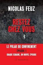 Vente EBooks : Restez chez vous  - Nicolas Feuz