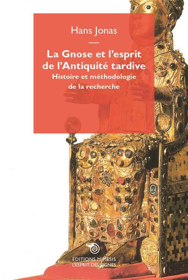 la gnose et l'esprit de l'Antiquité tardive