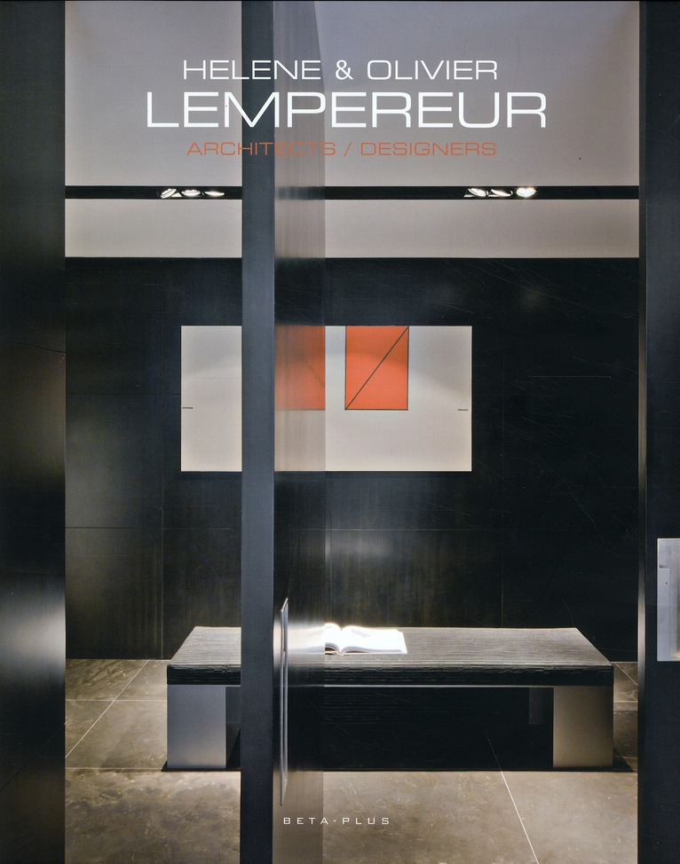 Hélène et Olivier Lempereur ; architectes/designers