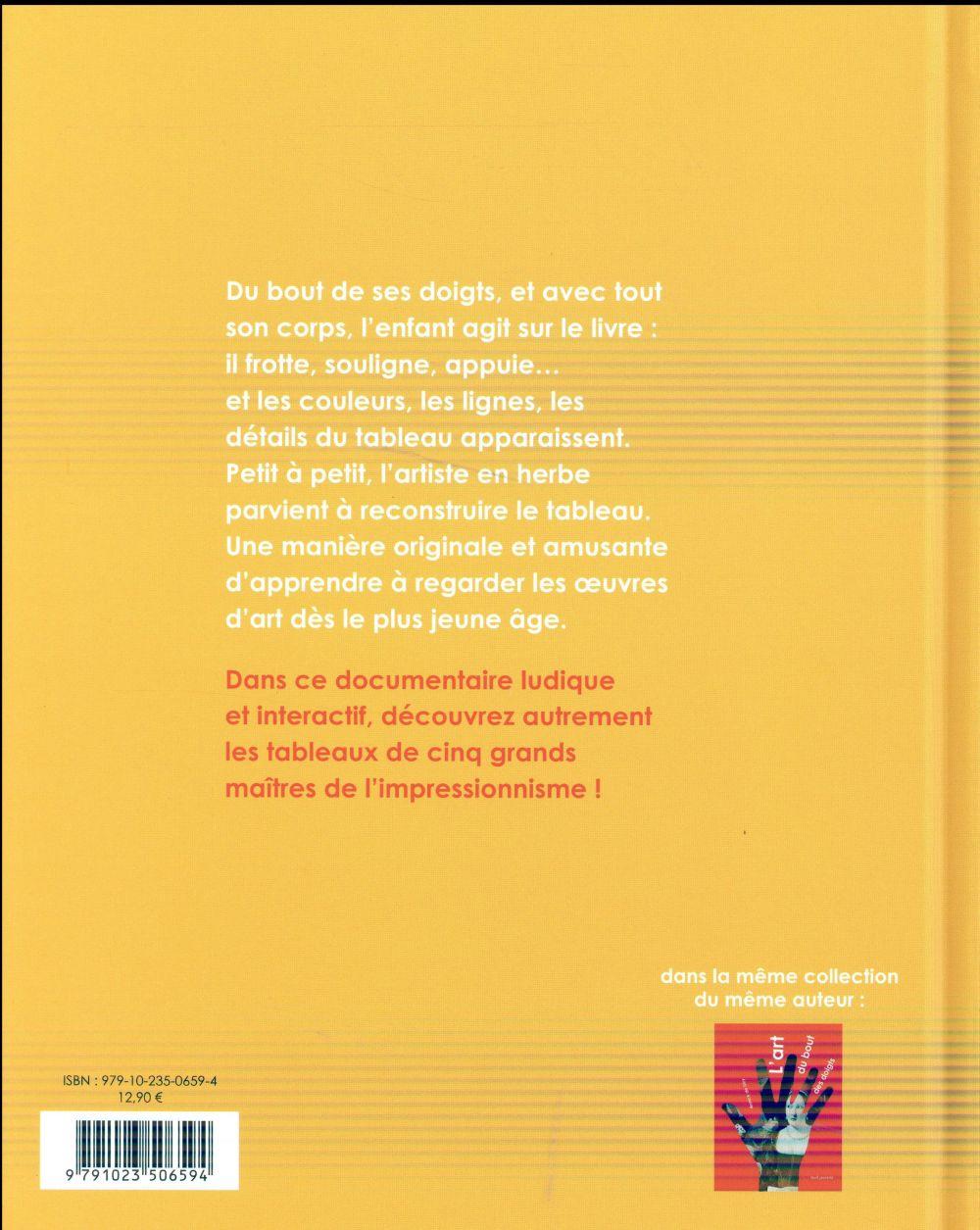 L'art du bout des doigts ; des impressions, des couleurs