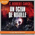 Vente AudioBook : Un océan de rouille  - C. Robert Cargill