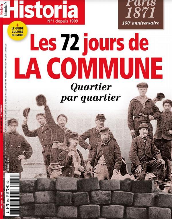 Historia n 893 : les 72 jours de la commune - mai 2021
