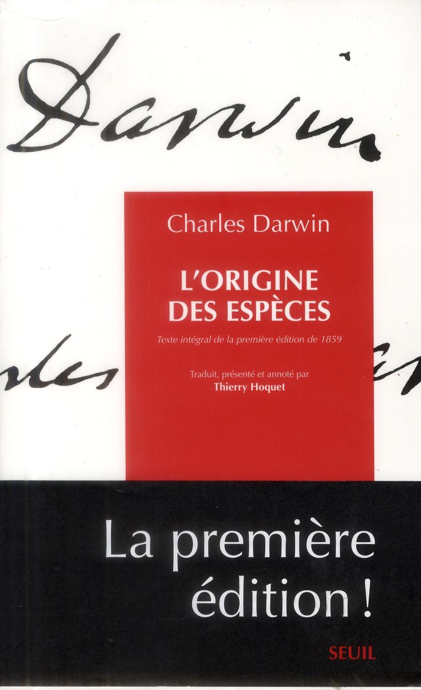 L'Origine Des Especes ; Texte Integral De La Premiere Edition De 1859