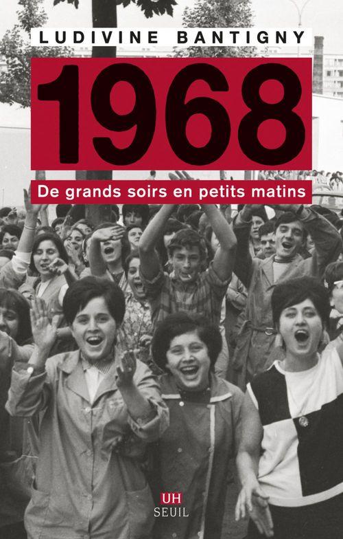 1968 ; de grands soirs en petits matins