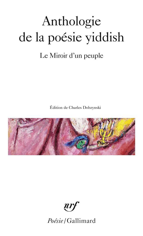 Anthologie de la poesie yiddish - le miroir d'un peuple