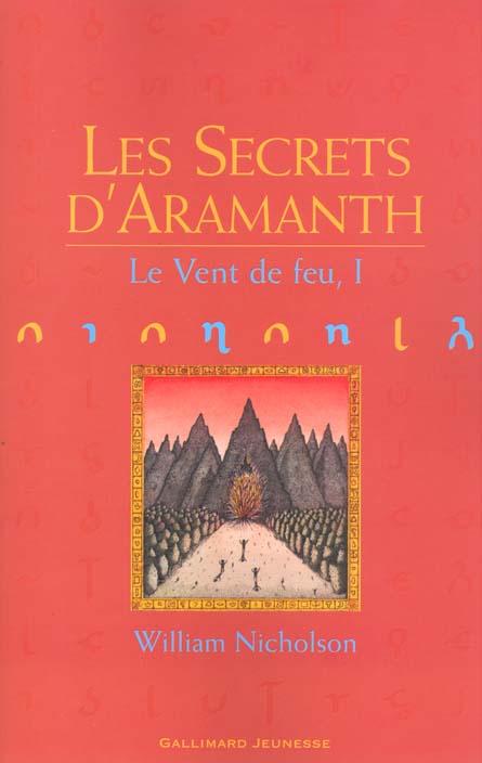 Le vent de feu t.1 ; les secrets d'Aramanth