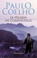 Vente EBooks : Le pèlerin de Compostelle  - Paulo Coelho