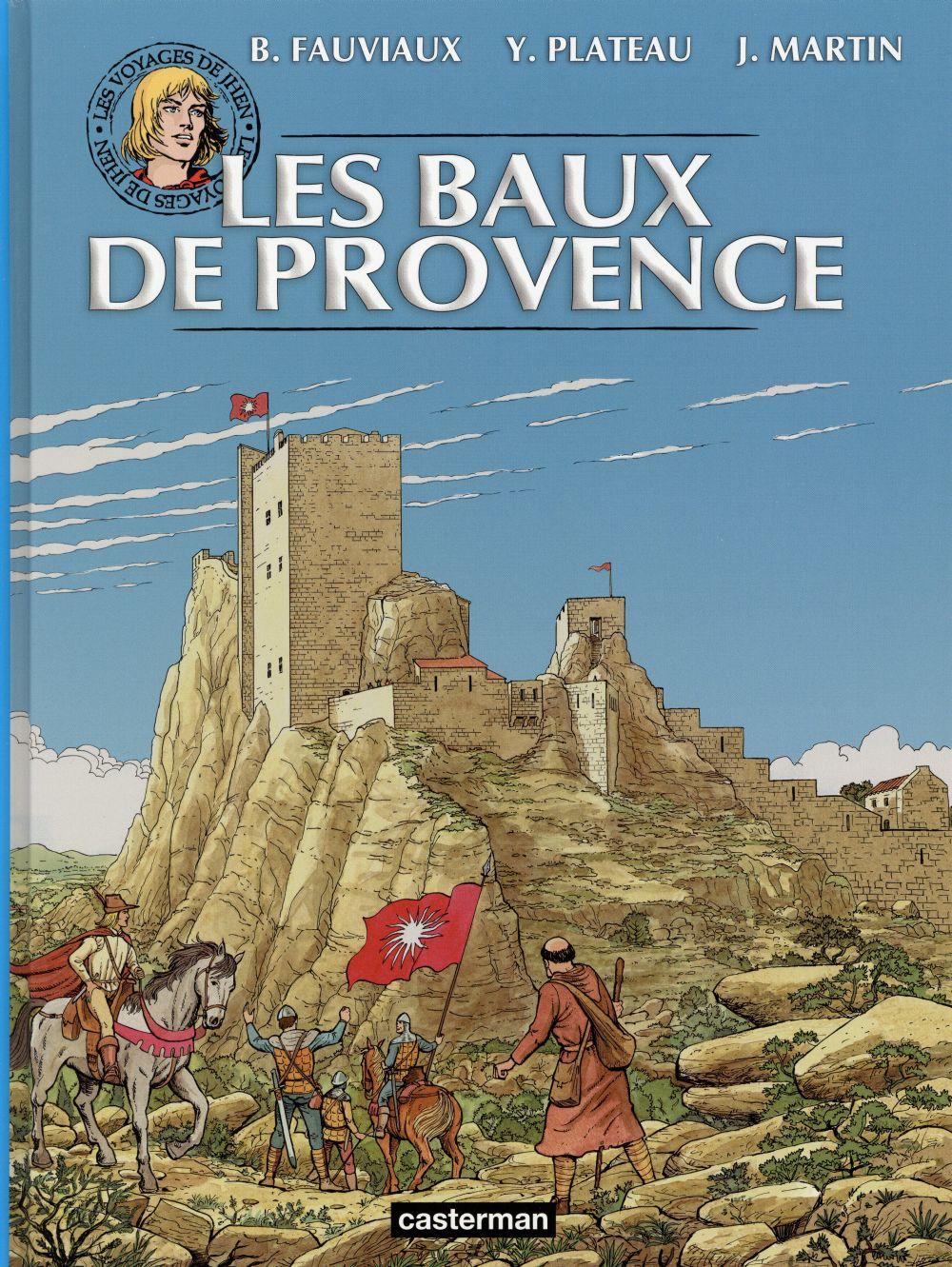 Les voyages de Jhen ; les Baux de Provence