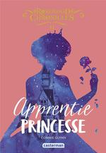 Rosewood chronicles T.2 ; apprentie princesse