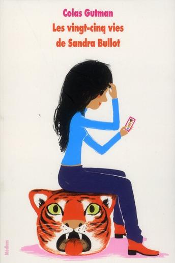 les vingt cinq vies de Sandra Bullot
