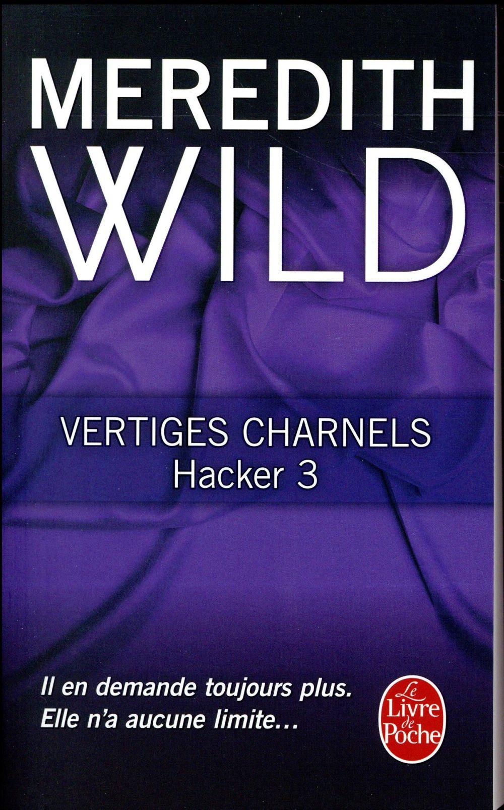 Hacker T.3 ; vertiges charnels
