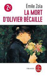 La mort d'Olivier Bécaille  - Emile ZOLA - Emile Zola - Émile Zola - ÉMILE ZOLA - Emile Zola - Émile ZOLA