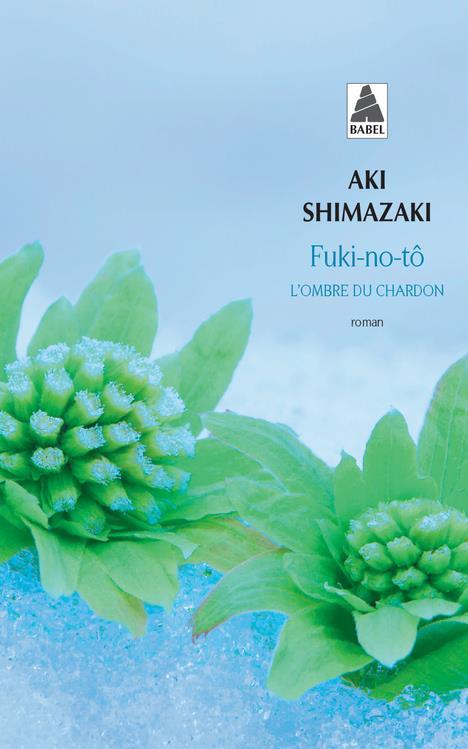 Fuki-no-tô : l'ombre du chardon