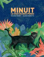 Minuit, Le Chat Du Bois Perdu