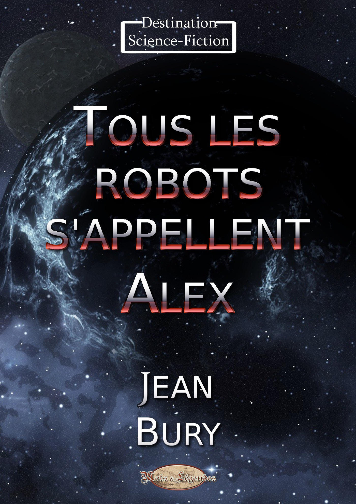 Tous les robots s´appellent Alex