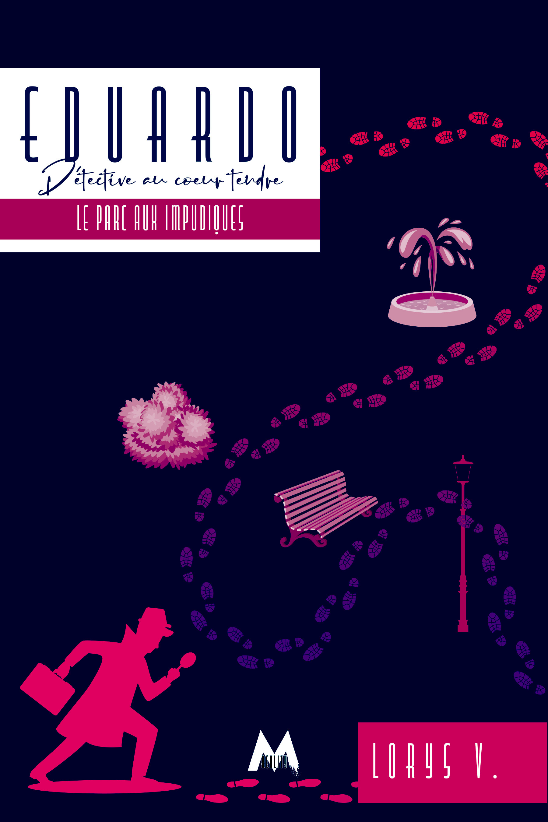 Eduardo - t02 - le parc aux impudiques - eduardo : detective au coeur tendre