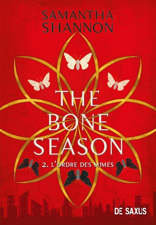 The bone season T.2 ; l'ordre des mimes
