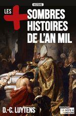 Vente Livre Numérique : Les plus sombres histoires de l'an mil  - Daniel-Charles Luytens