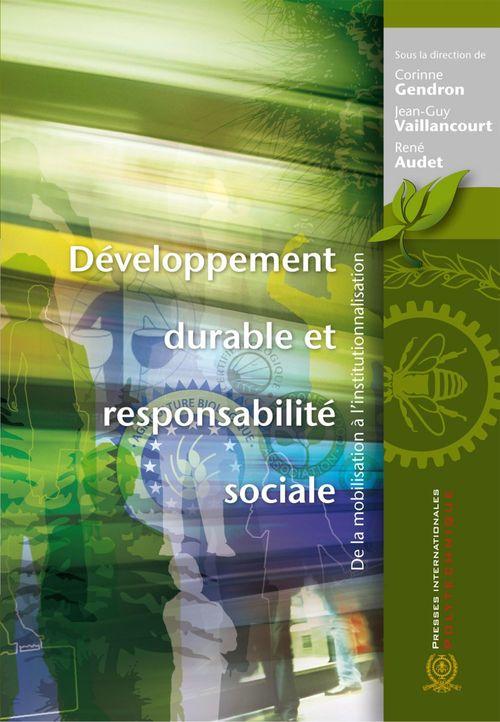 Développement durable et responsabilité sociale ; de la mobilisation à l'institutionnalisation
