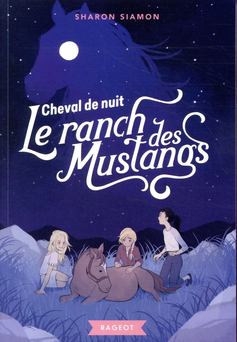 LE RANCH DES MUSTANGS  - CHEVAL DE NUIT - T3 SIAMON SHARON