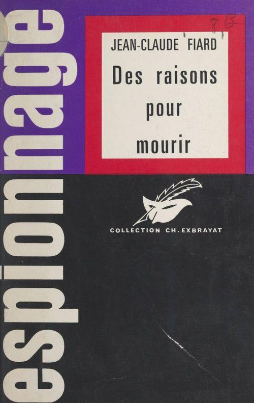Des raisons pour mourir  - Jean-Claude Fiard