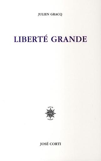 LIBERTE GRANDE