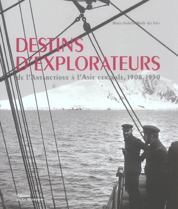 Destins d'explorateurs