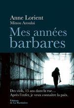 Vente Livre Numérique : Mes années barbares  - Anne Lorient - Minou Azoulai
