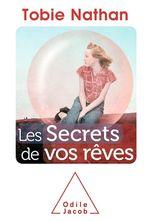 Vente Livre Numérique : Les Secrets de vos rêves  - Tobie Nathan