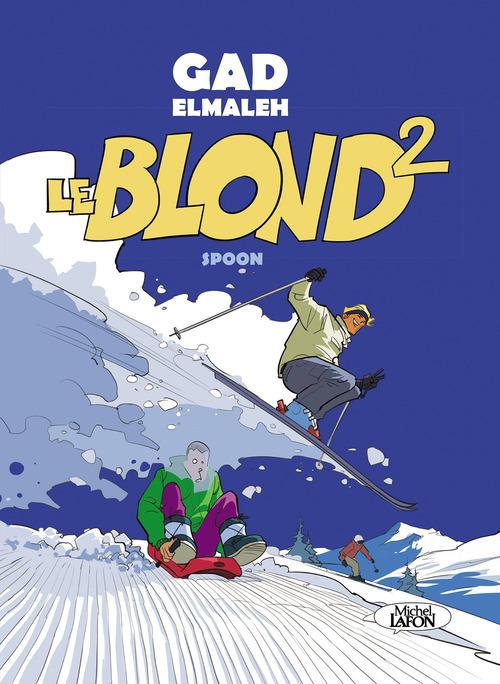 Le Blond T.2