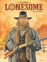 Vente EBooks : Lonesome - Tome 1 - La piste du prêcheur  - Yves Swolfs