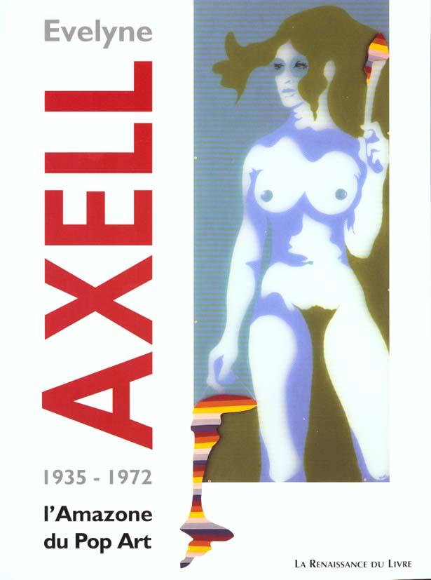 Evelyne axell ; l'amazone du pop art