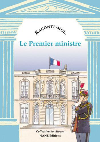 RACONTE-MOI... t.59 ; le premier ministre