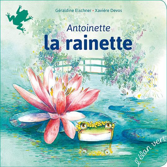 Antoinette la rainette