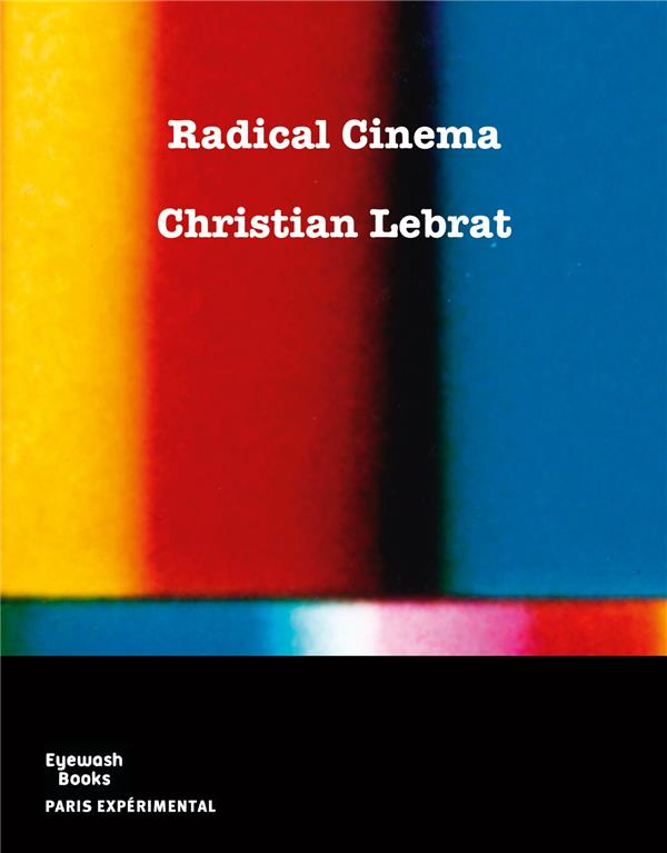 Radical cinéma