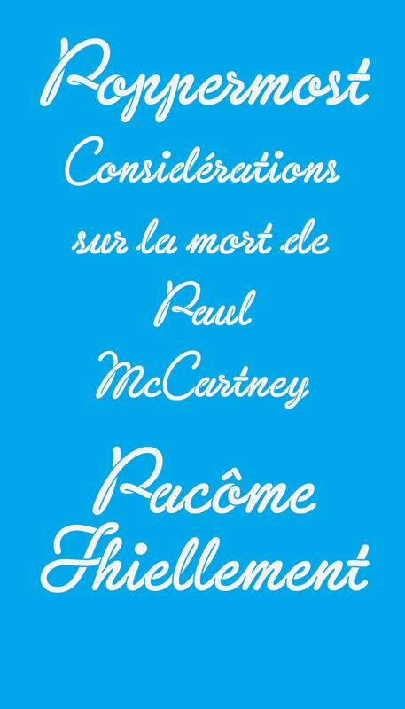 Poppermost ; considérations sur la mort de Paul McCartney