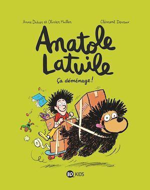 Anatole Latuile t.9 ; ça déménage !