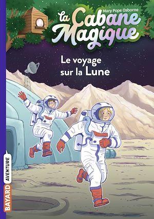 La cabane magique T.7 ; le voyage sur la Lune
