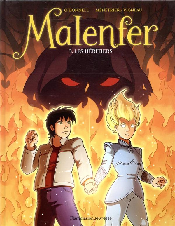 Malenfer T.3 ; Les Heritiers