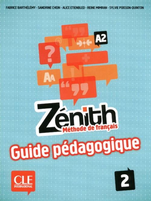Zénith 2 - Niveau A2 - Guide pédagogique - Ebook