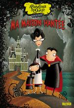 Vente Livre Numérique : Araminta Spookie T1 : Ma maison hantée  - Angie Sage