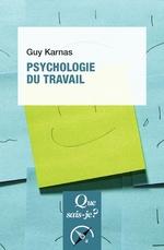 Psychologie du travail  - Guy Karnas
