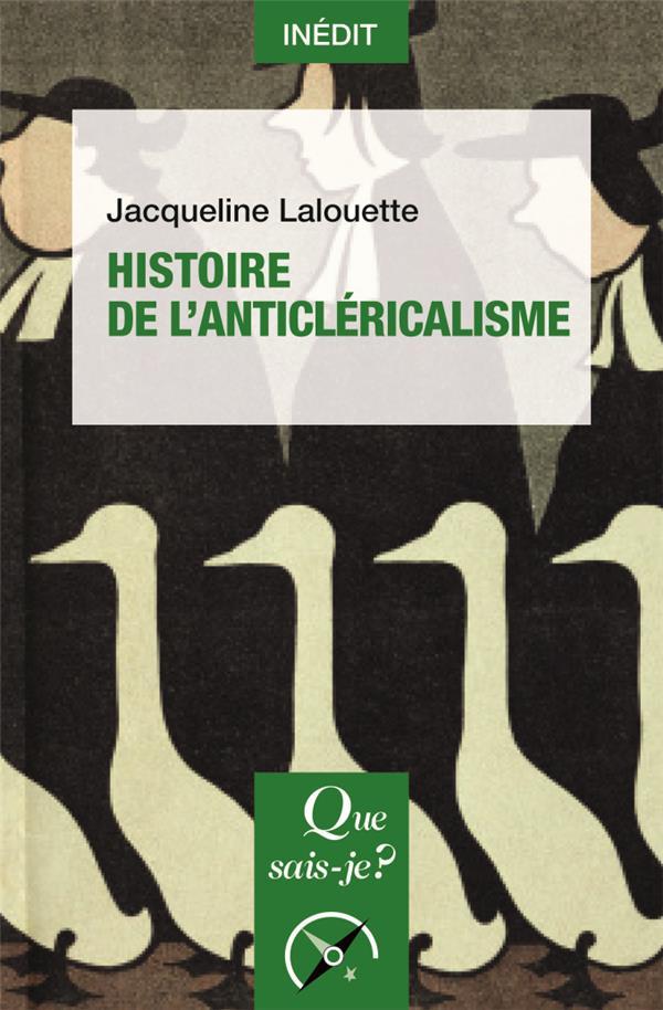 HISTOIRE DE L'ANTICLERICALISME