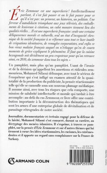 Eric Zemmour, une supercherie française ; pamphlet barbaresque