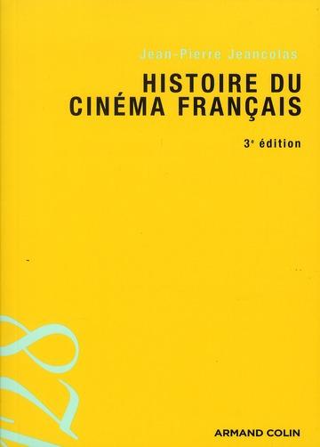 Histoire du cinéma français (3e édition)